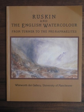 Ruskin and the English Watercolours