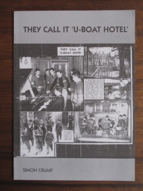 They Call it 'U-Boat Hotel'