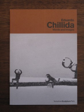 Eduardo Chillida: Words and Images