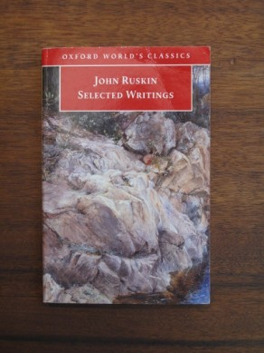 John Ruskin Selected Writings