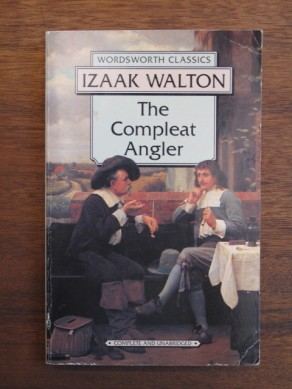 The Compleat Angler (Wordsworth Classics)