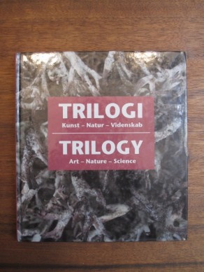 Trilogy: Art, Nature, Science (Danish Edition)