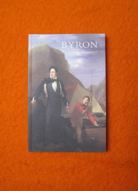 Byron A Dangerous Romantic?