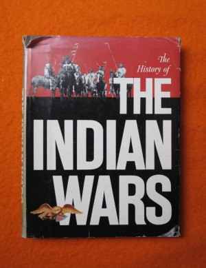 The History of the Indian Wars