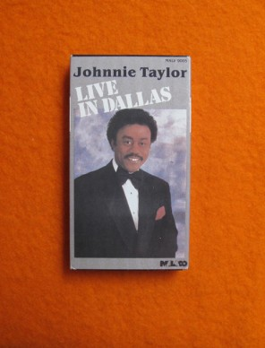 Johnnie Taylor: Live in Dallas