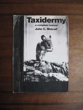 Taxidermy a complete manual