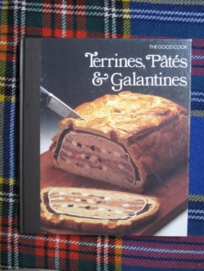 The Good Cook – Terrines, Pâtés & Galantines