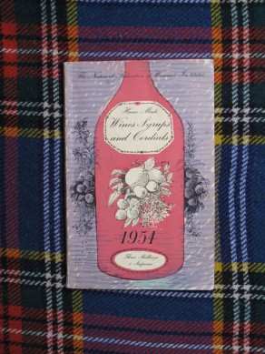 Home Made Wines, Syrups and Cordials 1954