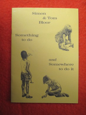 Simon & Tom Bloor: Something to do and Somewhere to do it
