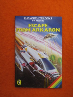 The Korth Trilogy 1: Escape from Arkaron