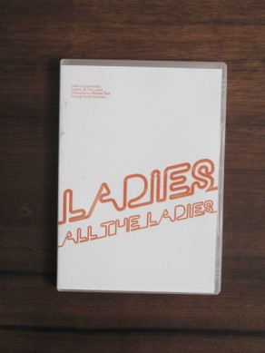 Ladies, All the Ladies