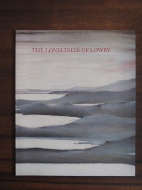 The Loneliness of Lowry