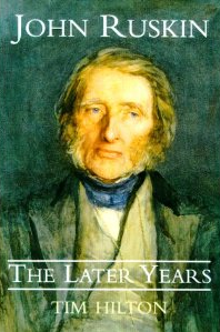 John Ruskin Vol 2: The Later Years (John Ruskin : the Later Years)