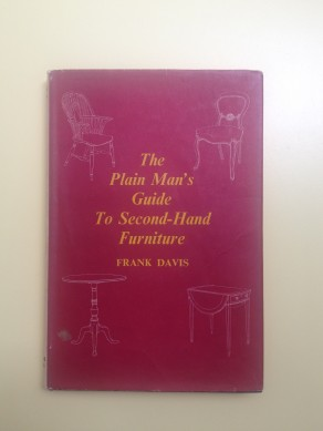 The Plain Man´s Guide to Second-Hand Furniture
